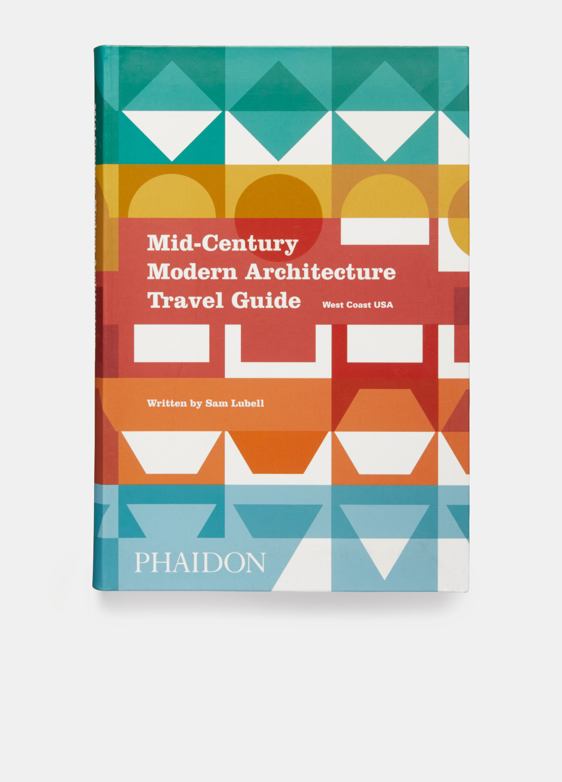 Phaidon Mid Century Modern Architecture Travel Guide West Coast Usa